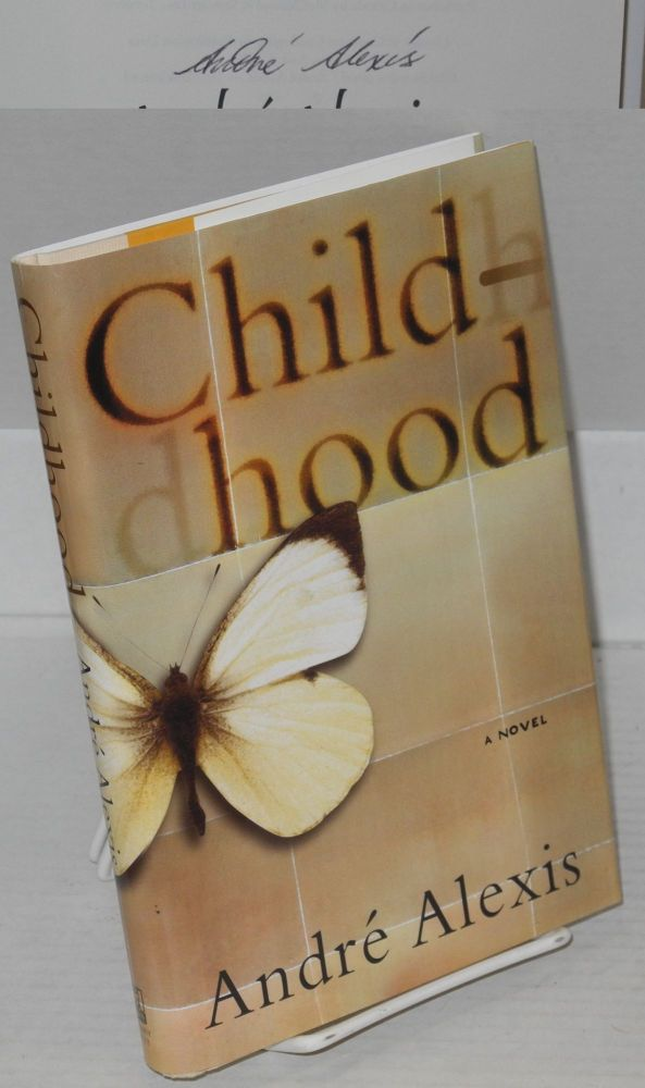 Childhood, a novel. André Alexis.