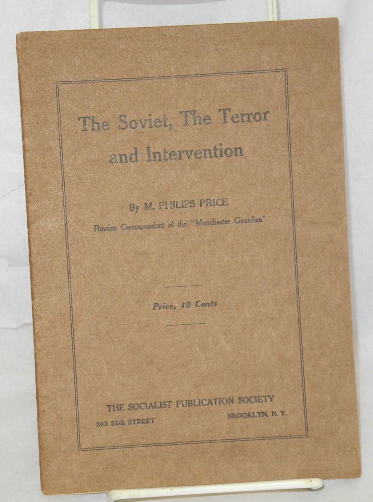 The Soviet, the terror and intervention. M. Philips Price.