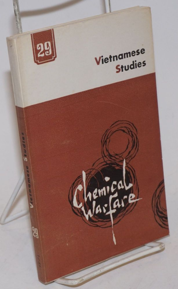 Vietnamese studies: no. 29: Chemical warfare. Nguyen Khac Vien, ed.