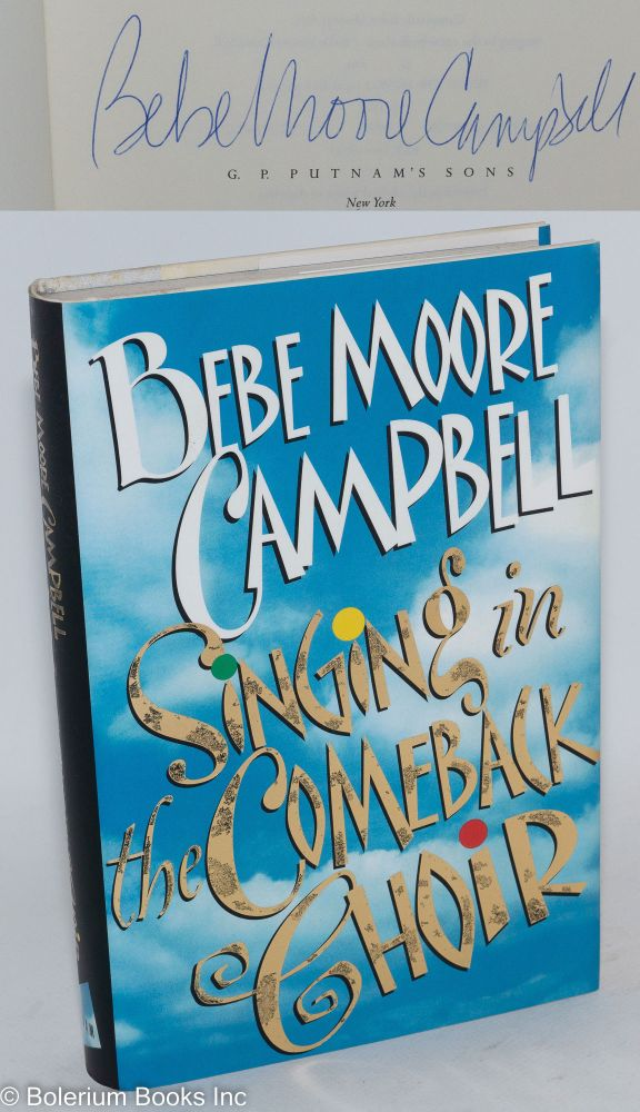 Singing in the comeback choir. Bebe Moore Campbell.
