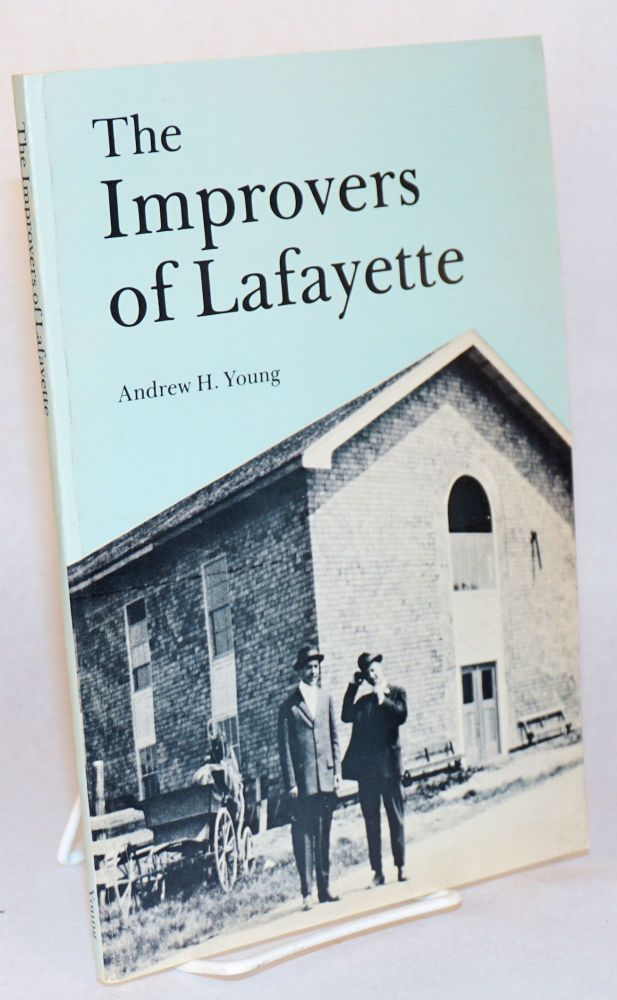 The Improvers of Lafayette. Andrew H. Young.