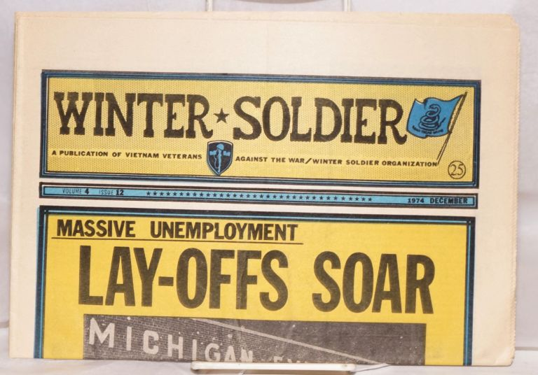 Winter Soldier. A publication of Vietnam Veterans Against the War/Winter Soldier Organization. Volume 4 issue 12 (December 1974)