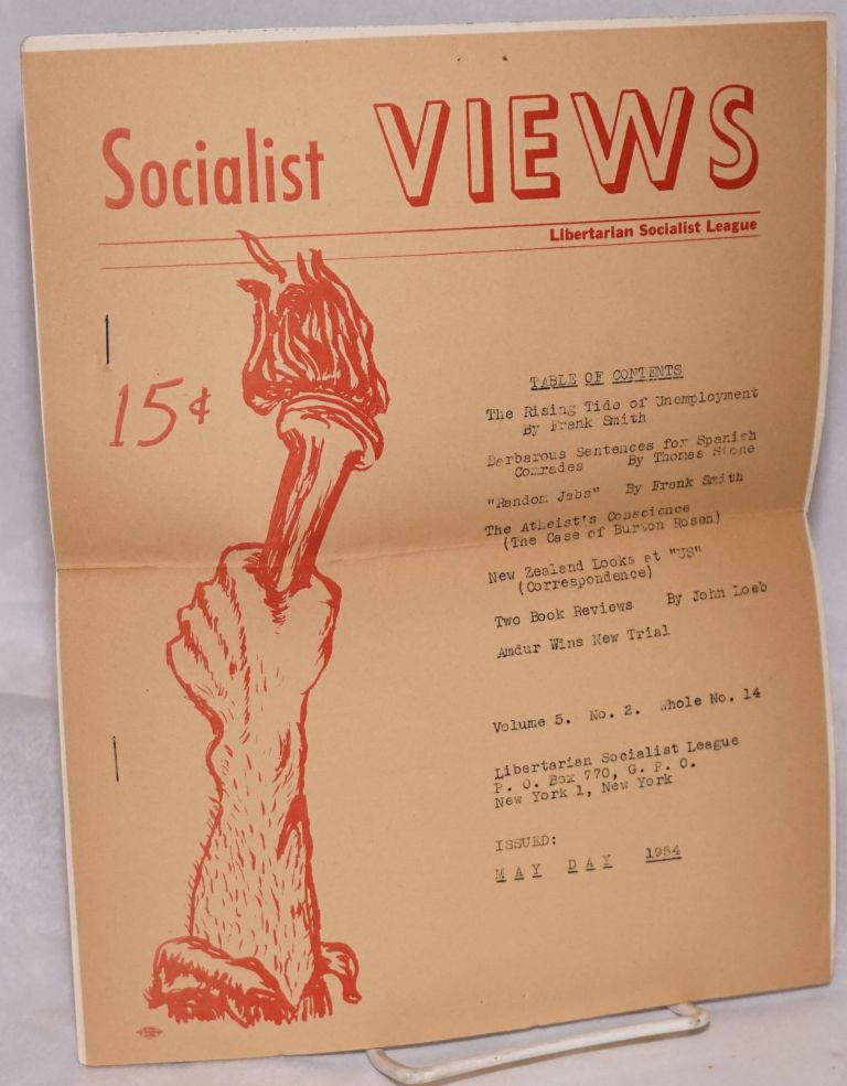 Socialist views. Whole no. 14 (May Day 1954). Libertarian Socialist League.