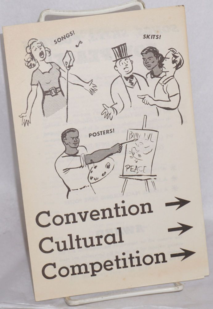Convention cultural competition. National Organizing Conference for a. Labor Youth League.