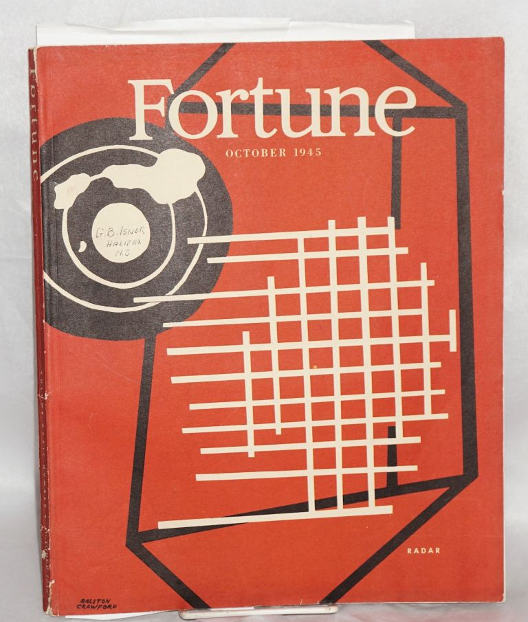 Fortune Volume xxxii Number 4 October 1945. Henry R. Luce, , in chief.