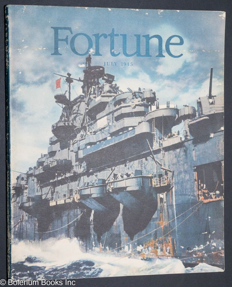 Fortune Volume xxxii Number 1 July 1945. Henry R. Luce, , in chief.