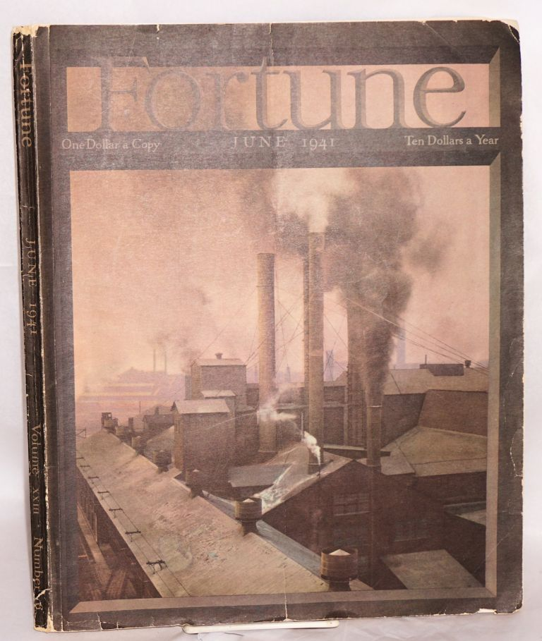Fortune Volume xxiii Number 6 June 1941. Henry R. Luce, chairman.