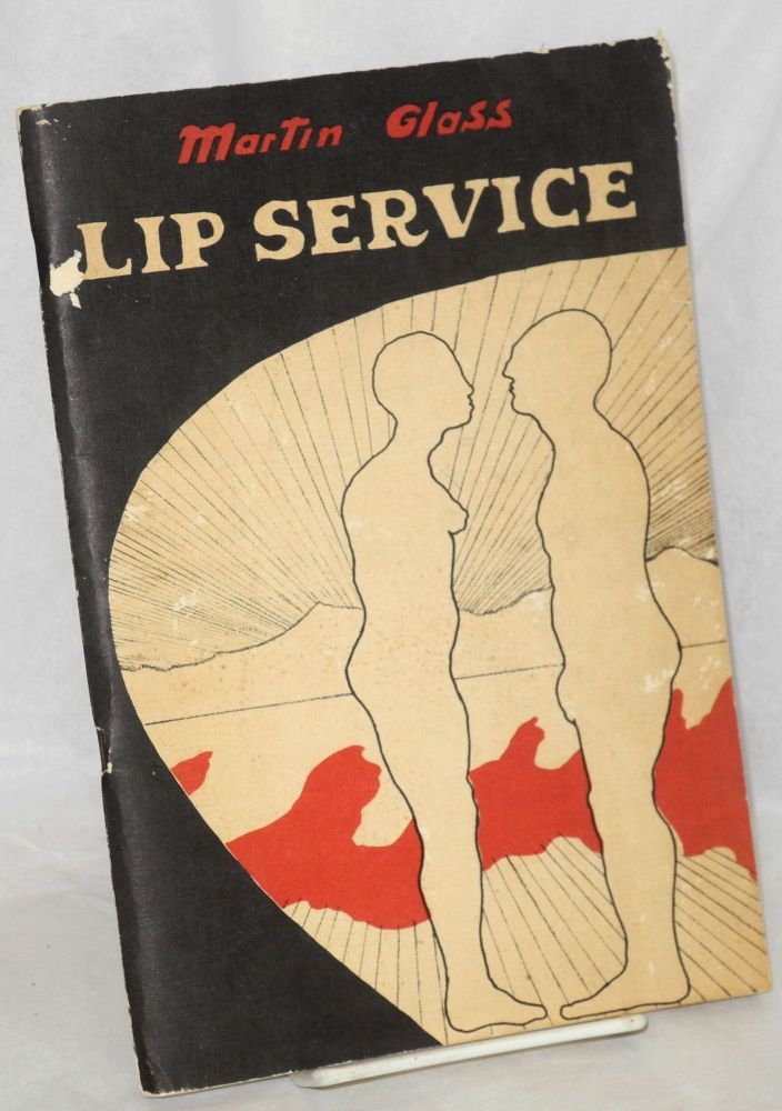 Lip service: A beginning. Martin Glass, cover, John Britton.