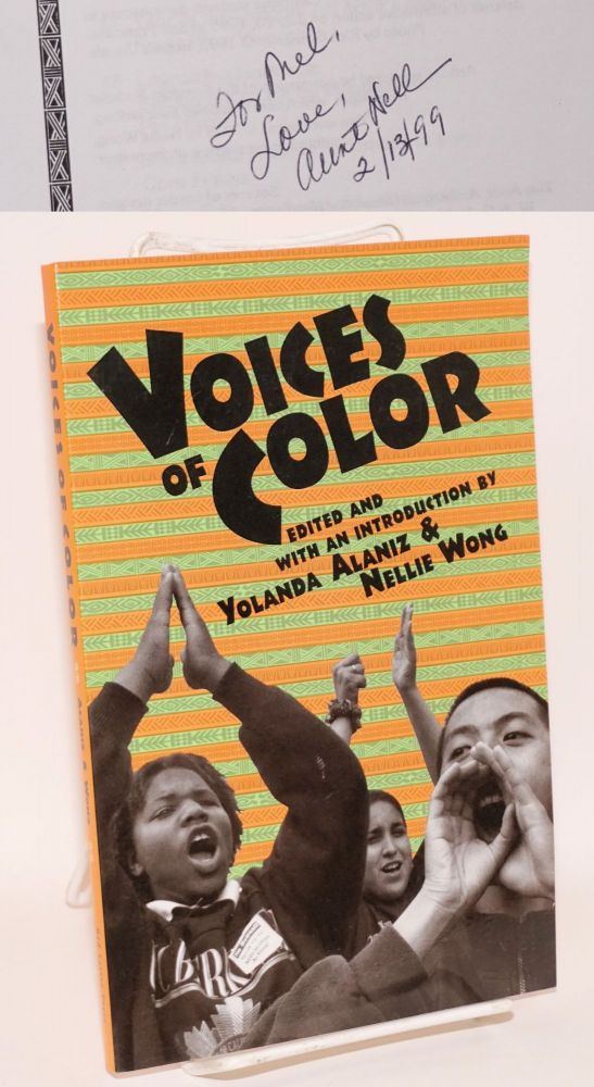 Voices of color. Yolanda Alaniz, Nellie Wong.