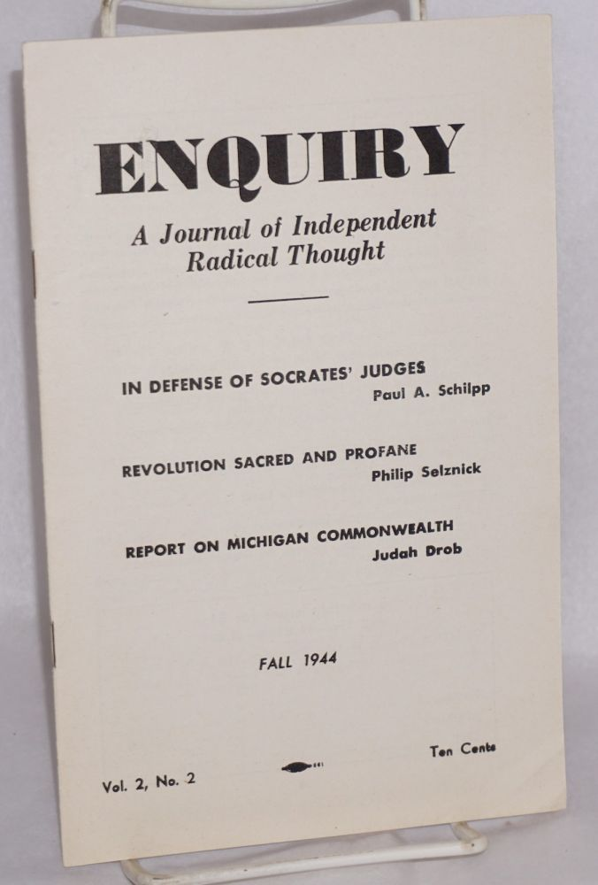 Enquiry: a journal of independent radical thought.* Vol. 2, No. 2 (Fall 1944). Irving Kristol, acting.