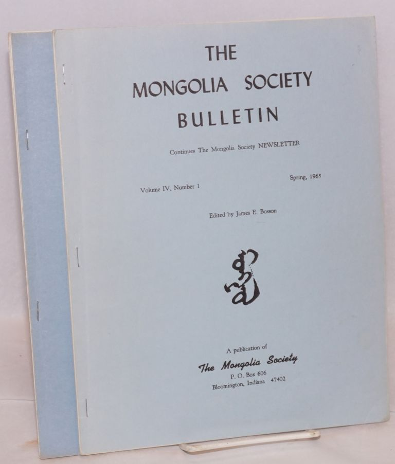 The Mongolia Society Bulletin. [two issues]. James Bosson.