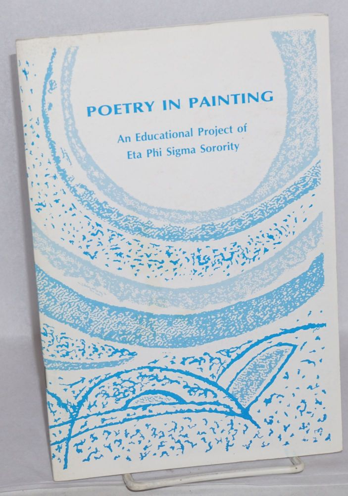 Poetry in painting: an educatrional project of Eta Phi Sigma Sorority. Jennie Rose Howard Davis, Cirinne Mitchell.