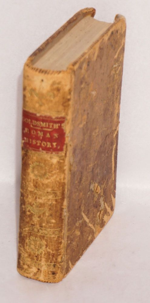 Goldsmith's Roman History, Abridged. A new Edition in two volumes. Oliver Goldsmith.
