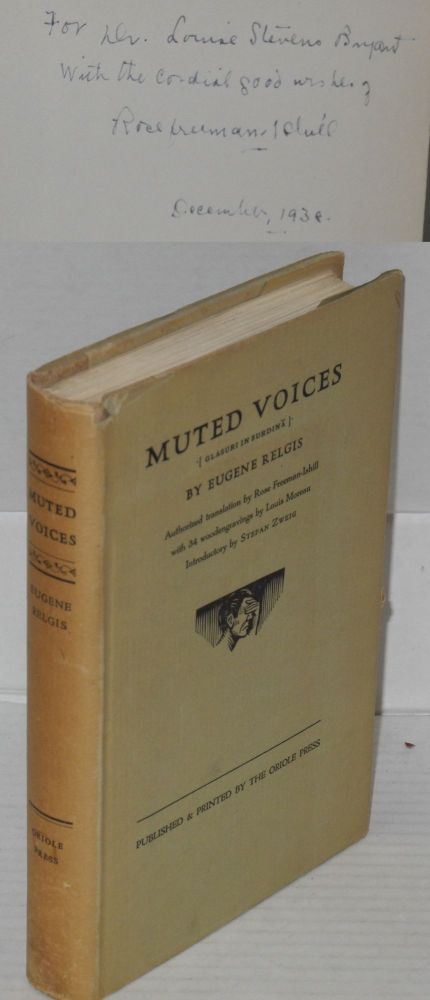 Muted voices [Glasuri in Surdina]. Authorized translation by Rose Freeman-Ishill with 34 Wood engravings by Louis Moreau, introductory by Stefan Zweig. Eugene Relgis, Eugen Sigler.