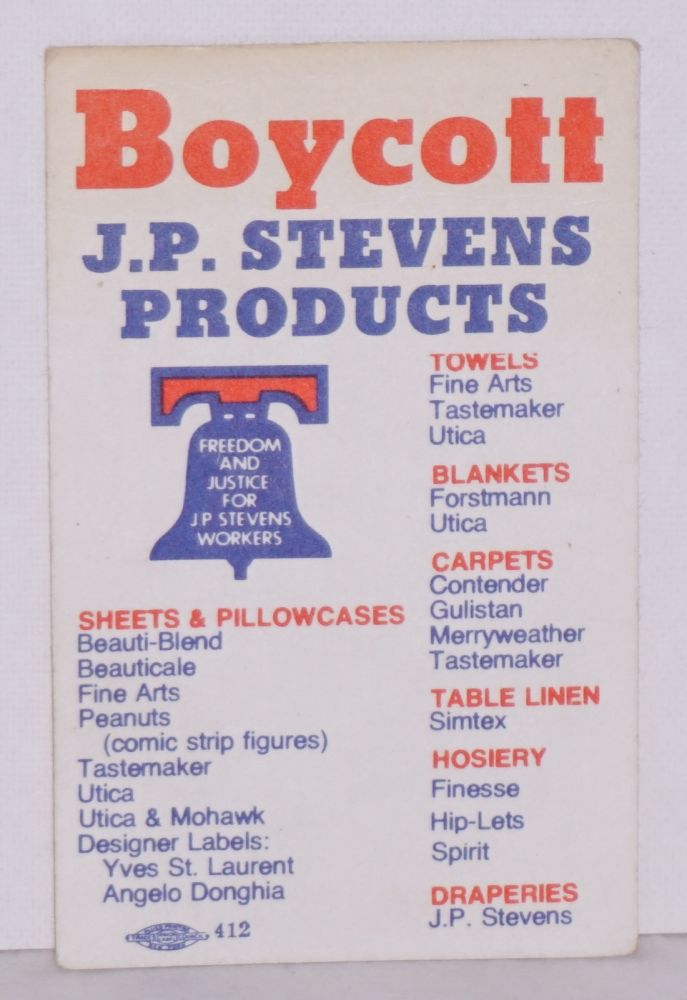 Boycott J.P. Stevens products [wallet card]. Amalgamated Clothing, Textile Workers Union.