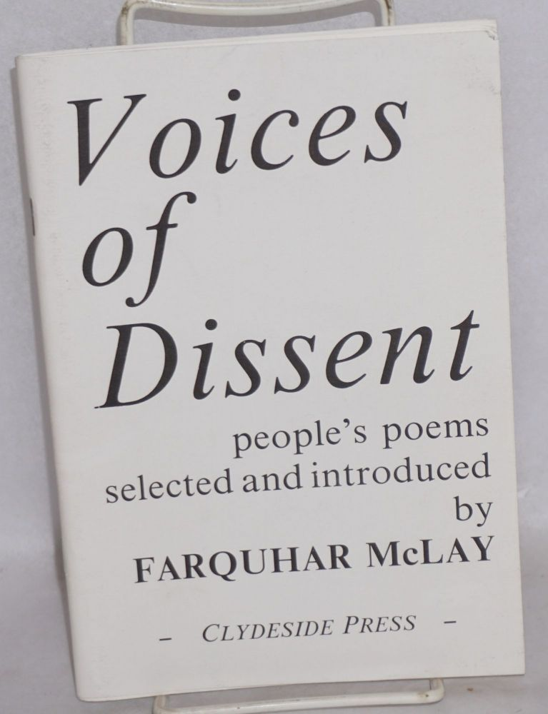 Voices of dissent: people's poems. Farquhar McLay.