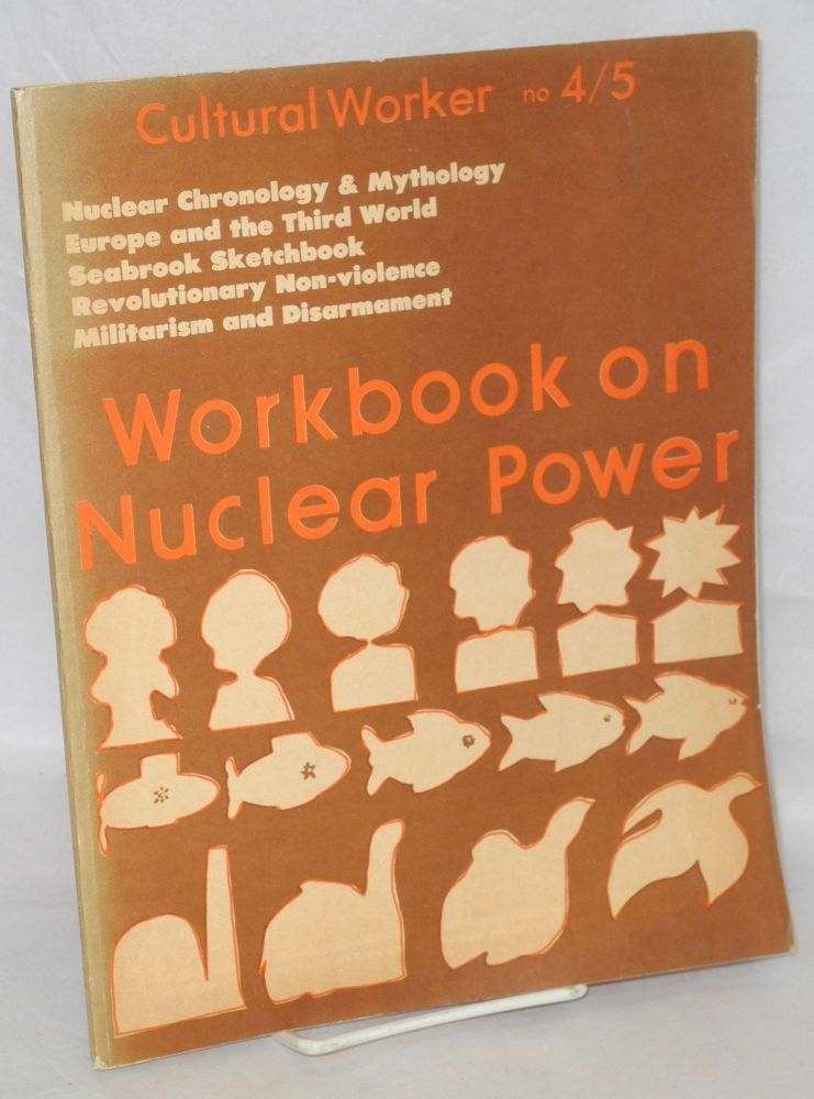 Cultural Worker. No. 4/5. Workbook on nuclear power