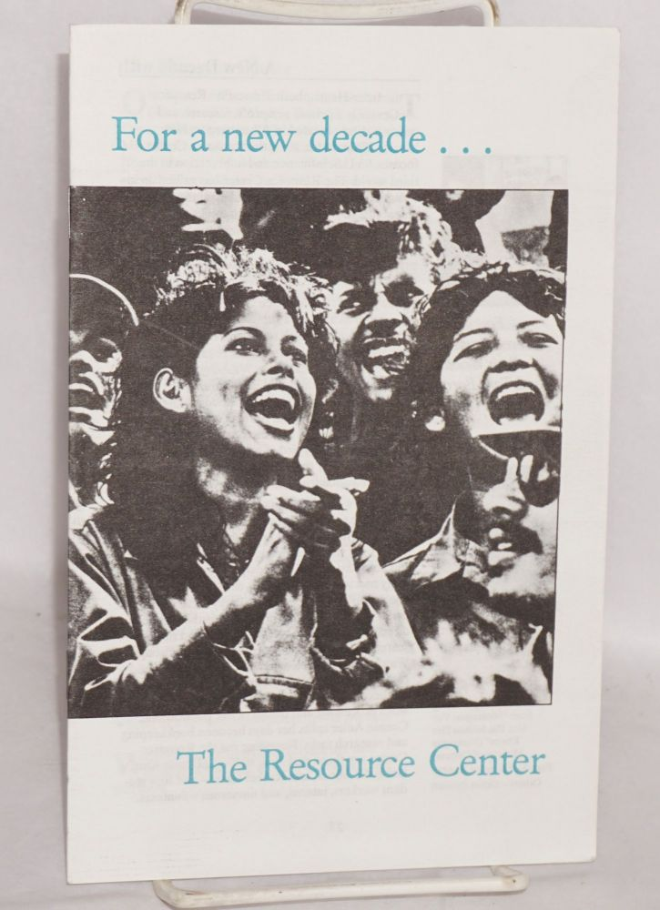 For a New Decade... The Resource Center. Inter-Hemispheric Education Resource Center.