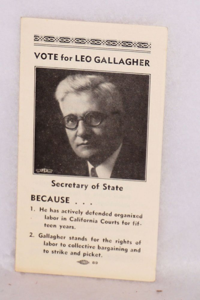 Vote for Leo Gallagher, Secretary of State. Leo Gallagher.