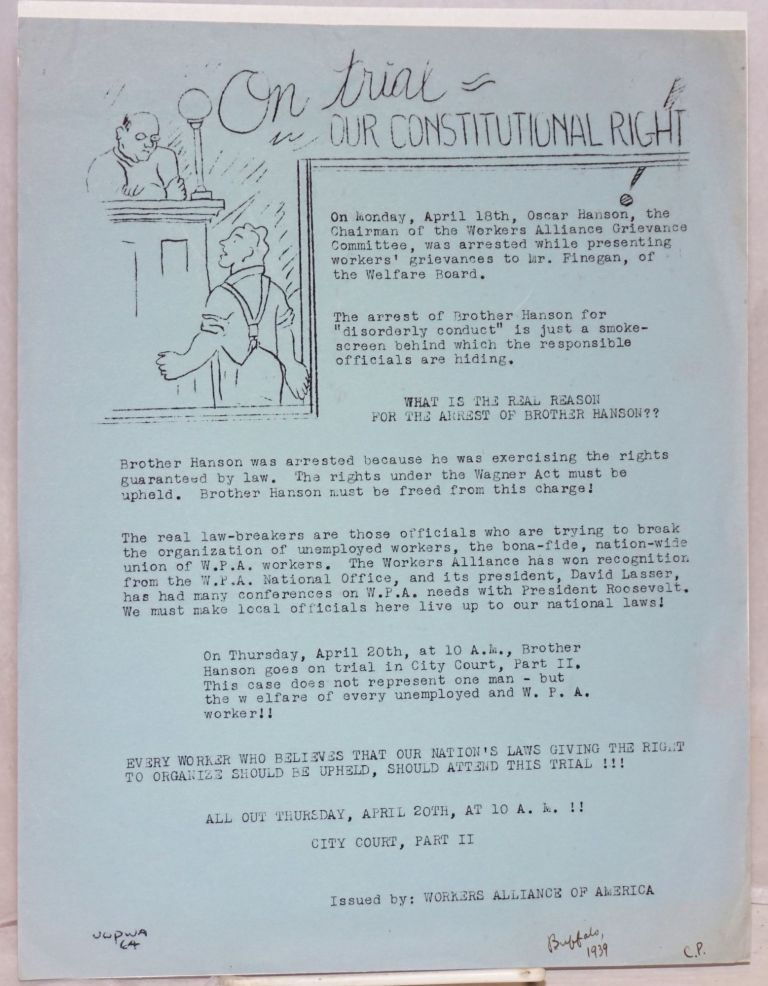 On trial: our constitutional right [handbill]. Workers Alliance of America.