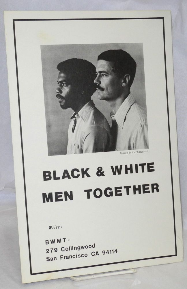 Black & white men together [poster]. Russell Smith, photographer.