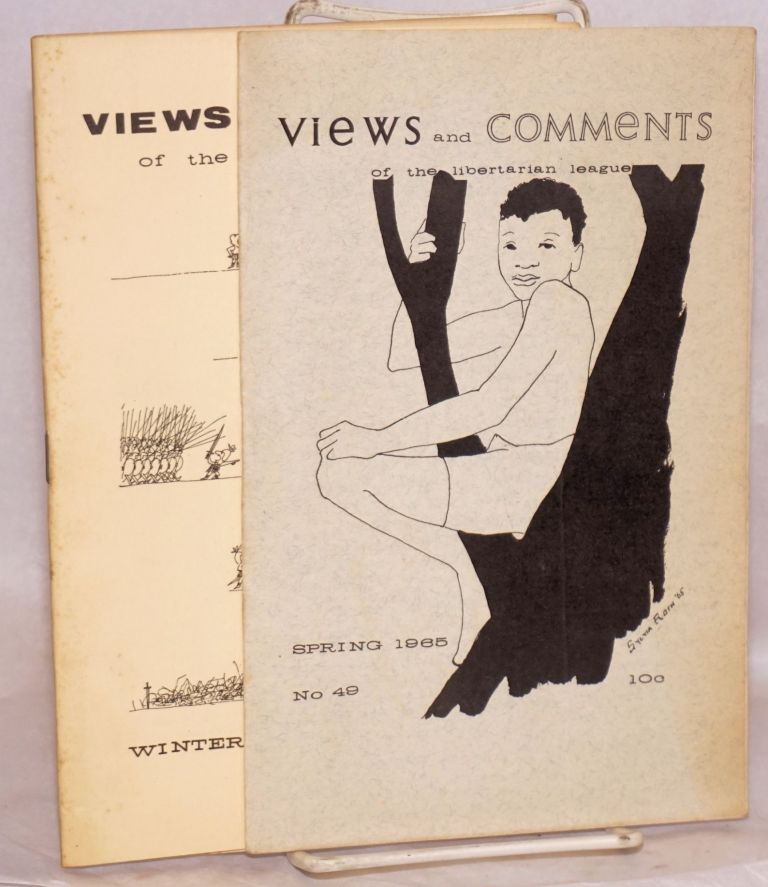 Views and Comments Nos. 48 and 49. Winter and Spring 1965 [two issues]. Libertarian League.