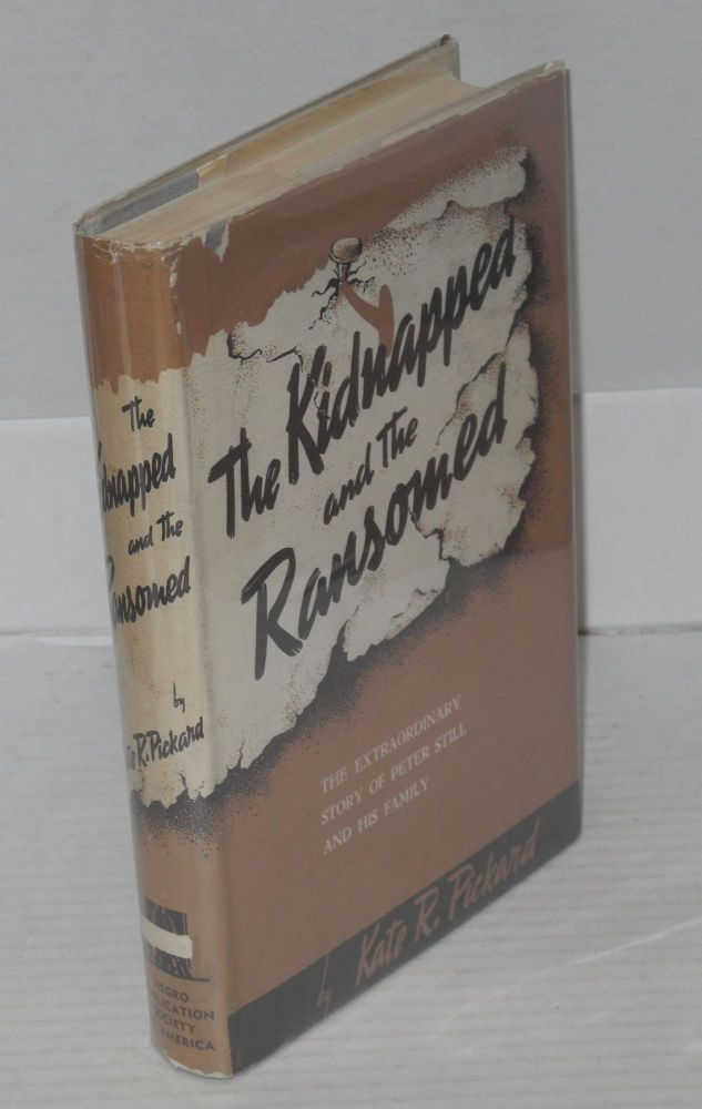The kidnapped and the ransomed. Kate E. R. Pickard.