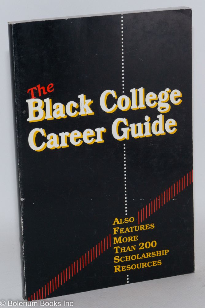 The black college career guide. Joan Carroll.