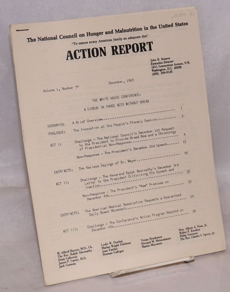 Action report. Vol. 1 no. 5. The White House conference: a circus in three acts without bread. National Council on Hunger, Malnutrition in the United States.