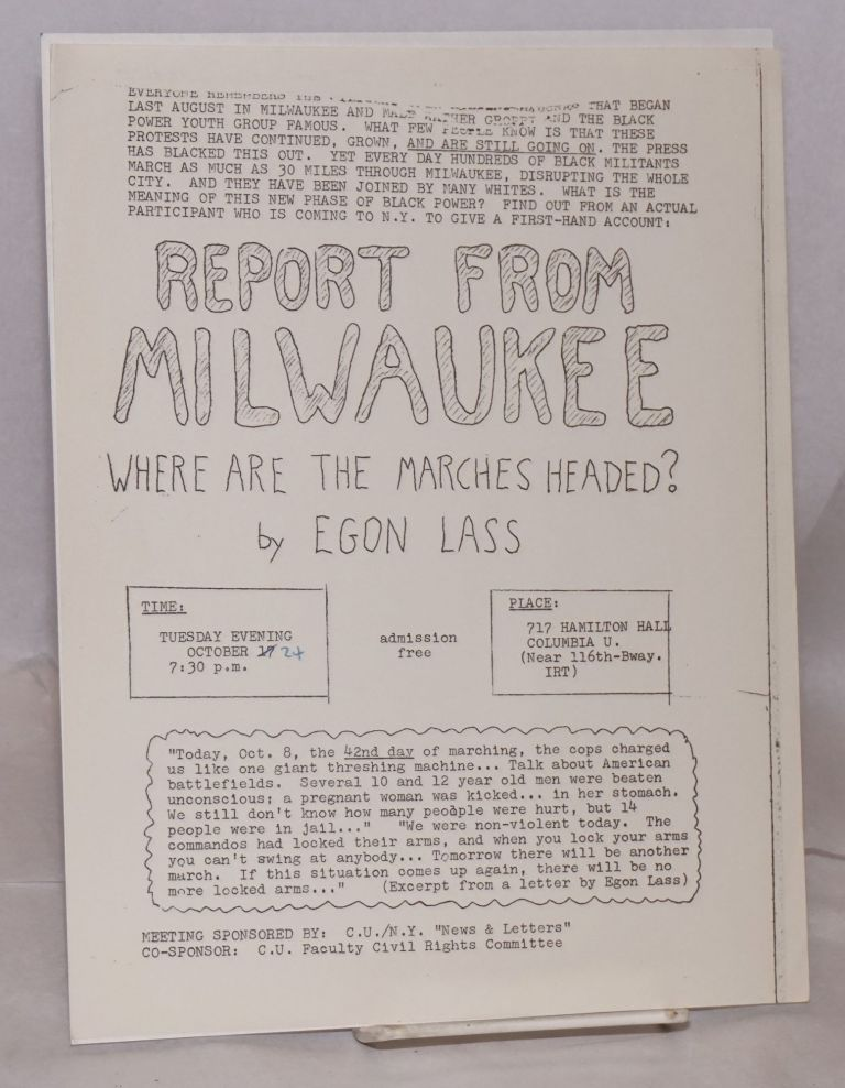 Report from Milwaukee: where are the marches heading? [handbill]. Egon Lass.