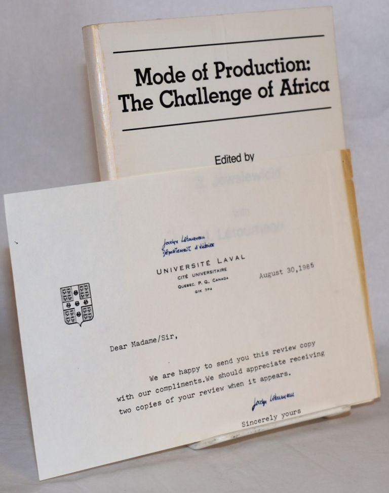 Mode of production: the challenge of Africa. B. Jewsiewicki, J. Létourneau.