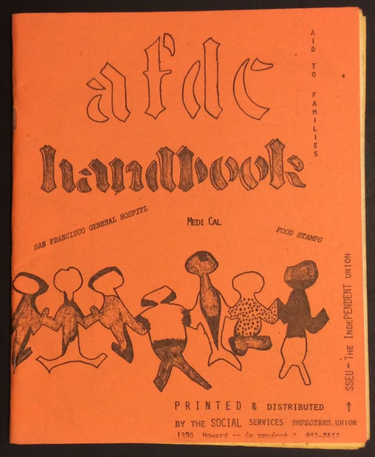AFDC Handbook. Social Services Employees Union.