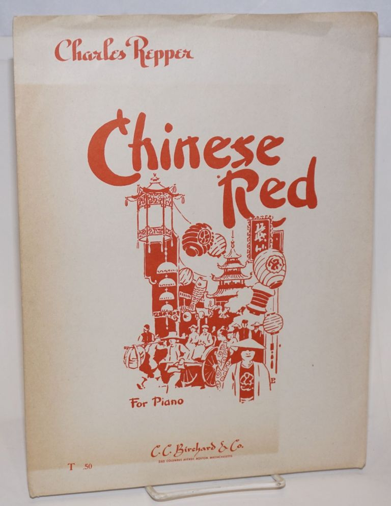 Chinese red. For piano. Charles Repper.