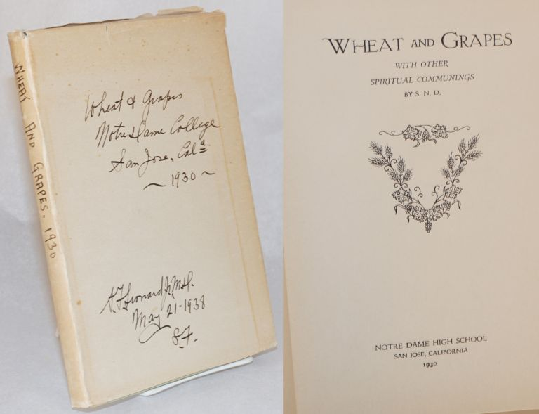 Wheat and Grapes with other spiritual communings. S N. D., Sister of Notre Dame.