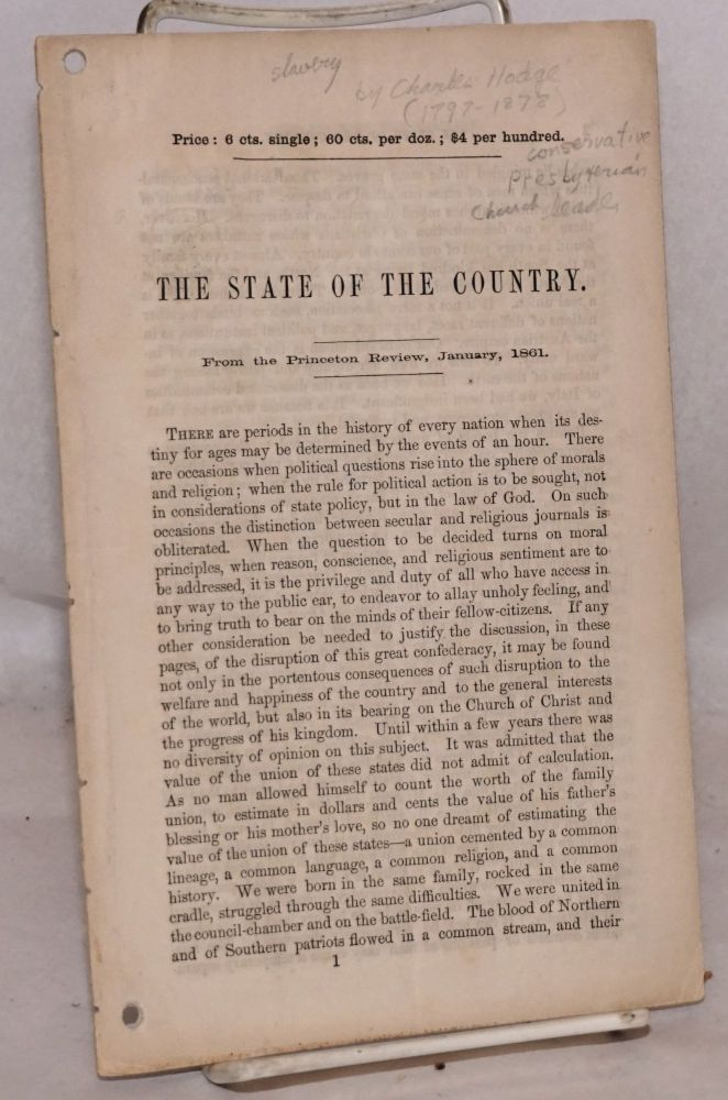 The state of the country. From the Princeton Review, January, 1861. Charles Hodge.