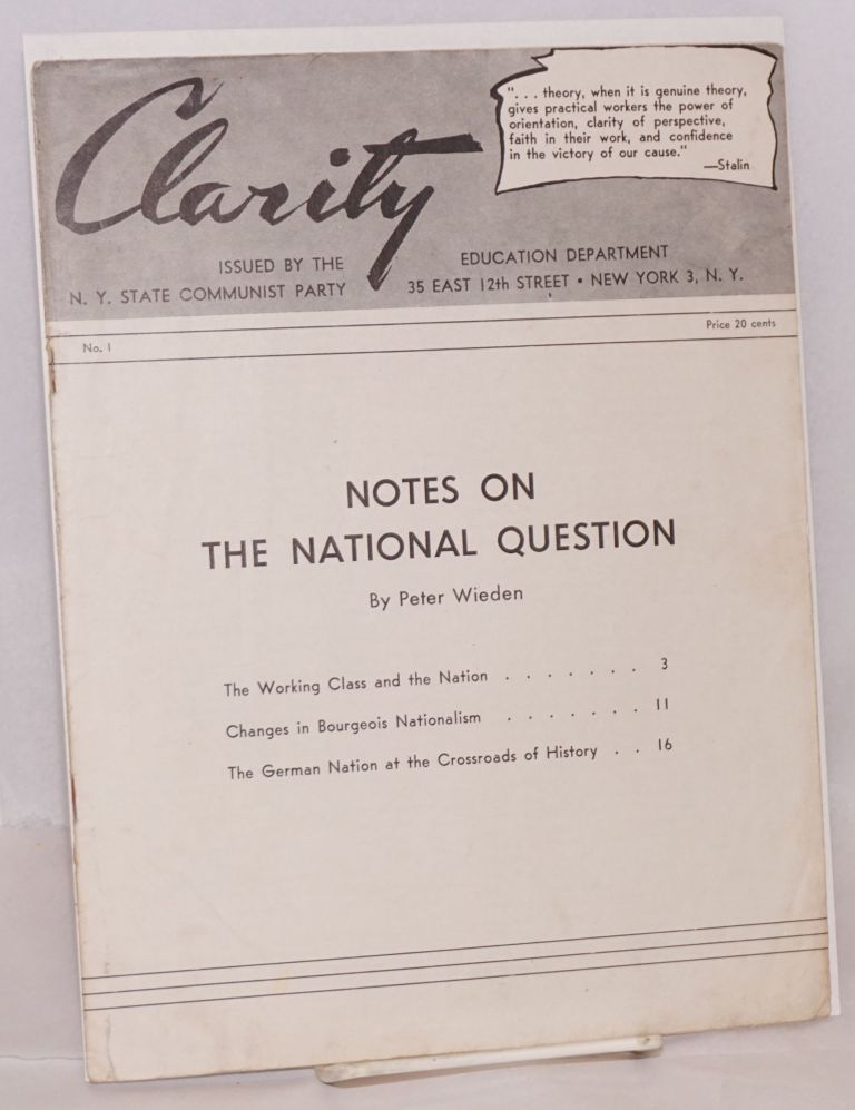 Clarity [2 issues]. Communist Party. New York State Education Department.