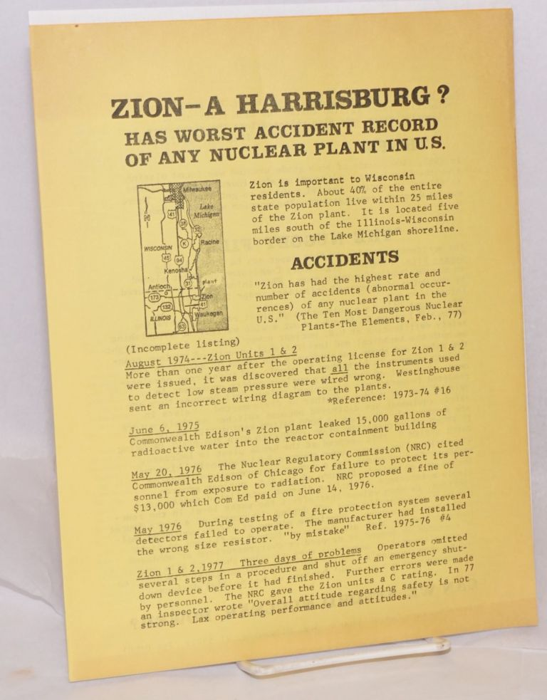 Zion - a Harrisburg? Has worst accident record of any nuclear plant in US   handbill by Justice, Peace Center on Bolerium Books