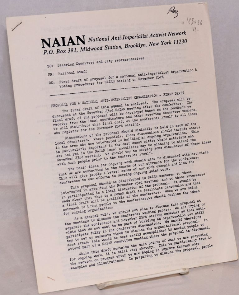 First draft of proposal for a national anti-imperialist organization and Voting procedures for NAIAN meeting on November 23rd. National Anti-Imperialist Activist Network.
