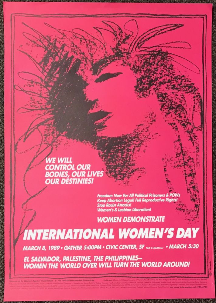 We will control our bodies, our lives, our destinies! ... International Women's Day [poster]