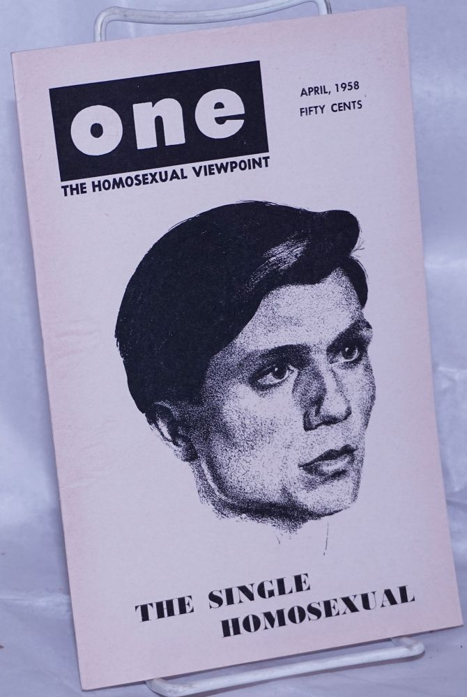 One magazine; the homosexual viewpoint; vol. 6, #4, April 1958. Don Slater, William Lambert, Lyn Pedersen.