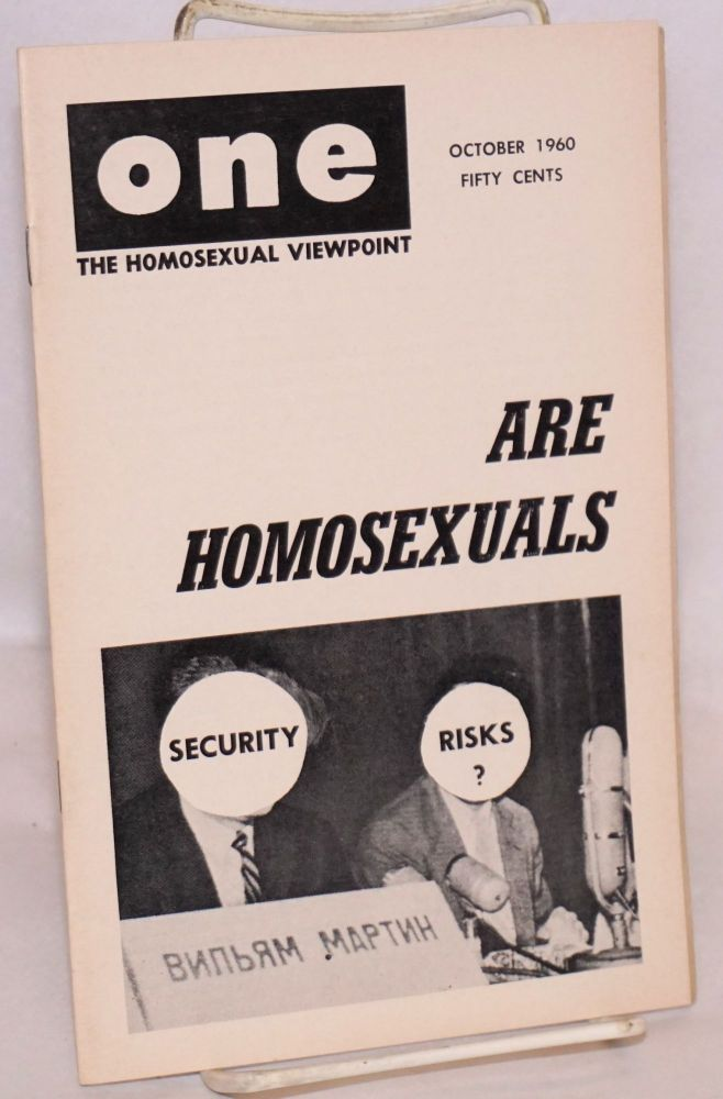One magazine; the homosexual viewpoint; volume eight, number 10, October 1960. Don Slater, William Lambert, Lyn Pedersen.