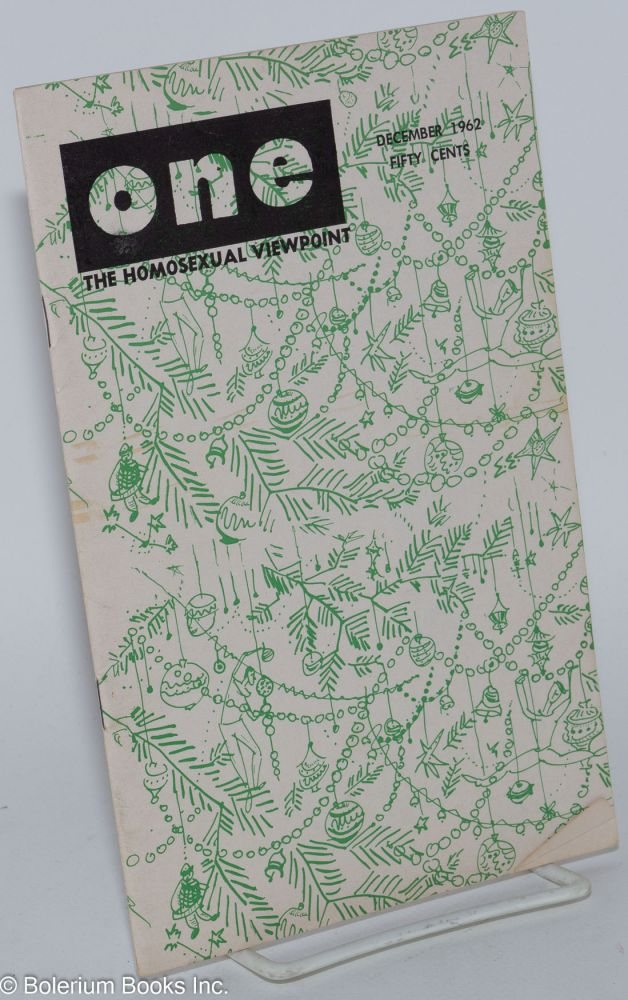 One magazine; the homosexual viewpoint; volume nine, number 12, December 1961. Don Slater, William Lambert, Lyn Pedersen.
