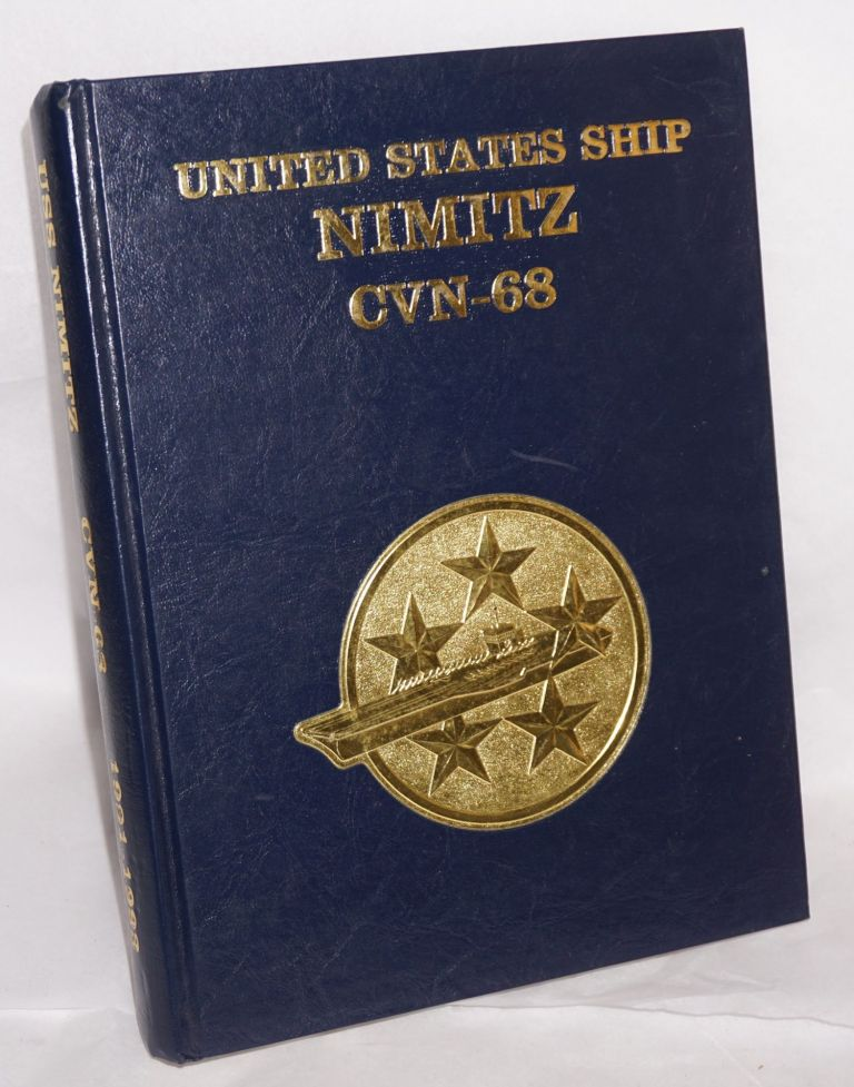 United States Ship Nimitz CVN-68 1991-1993 [cruisebook]. Dave Youngquist, , co- Jon Hockersmith.