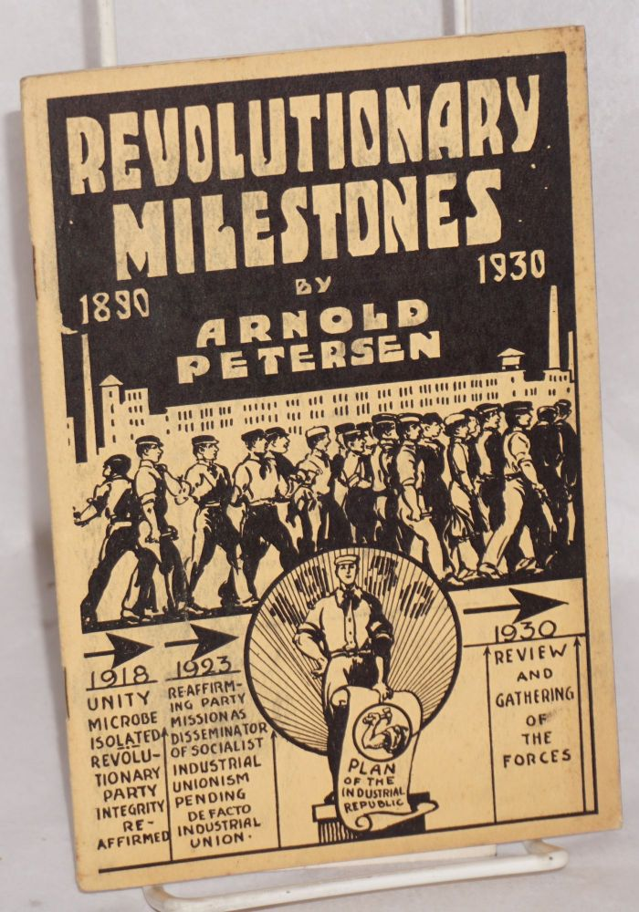 Revolutionary milestones 1890-1930. Arnold Petersen.