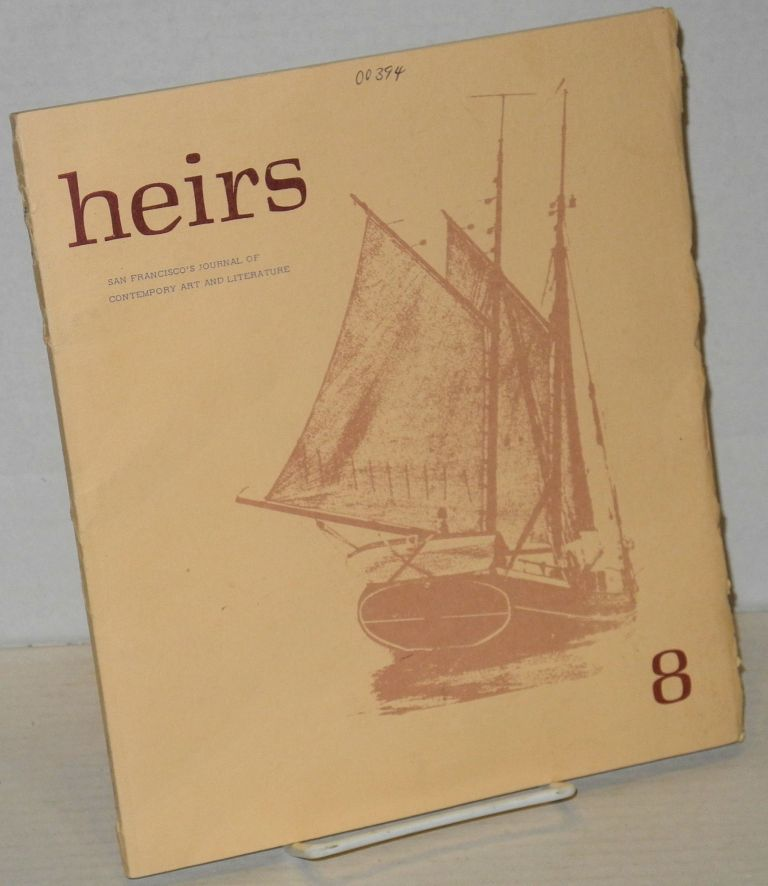 Heirs: San Francisco's journal of contemporary art and literature. No. 8