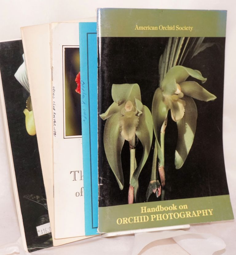 "[orchid-related items, most notably:] Handbook on Orchid Photography, with a special chapter on Field Photography Techniques by Charles Marden Fitch; [plus 4 in-area pamphlets:] Orchids...and how to grow them, by Christopher Bailes; ""Say it with Orchids,"" 10th World Orchid Conference/Durban 1981; Orchid Society of California, Inc., 1981; Orchid Society of California Membership Roster, 1992 [5 items as a small lot]. Grenville II Seibels, et alia."