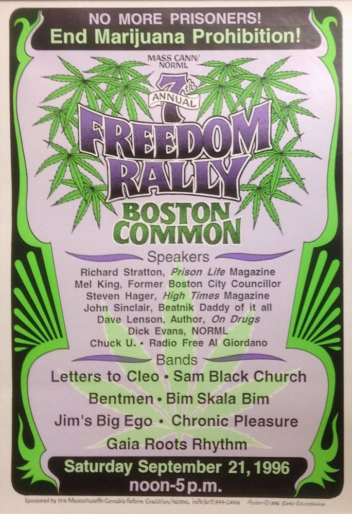 7th Annual Freedom Rally, Boston Common [poster]. Massachusetts Cannabis Reform Coalition / NORML.