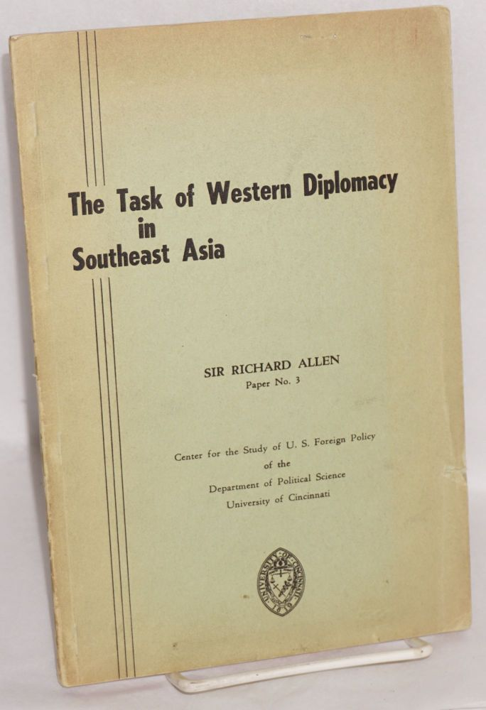 The task of Western diplomacy in Southeast Asia. Richard Allen.