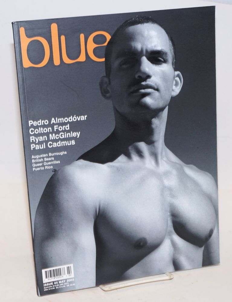 (not only) Blue Issue 44, May 2003. Pedro Almodovar, various photographers, Paul Cadmus, Colton Ford, Marcello Grand, Karen-Jane Eyre.