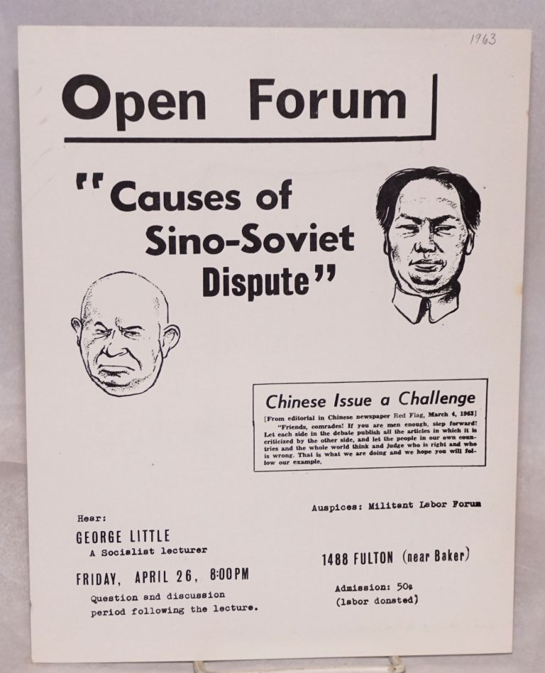 Open Forum: Causes of Sino-Soviet dispute [handbill]. George Little.
